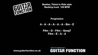 Backing Track In A, Ticket To Ride By The Beatles Style Bpm 125