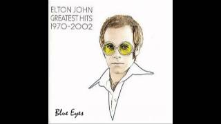 Elton John - Blue Eyes - HQ Audio -- LYRICS