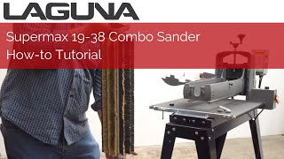 Supermax 19-38 Combo Sander How-to Tutorial | Laguna Tools