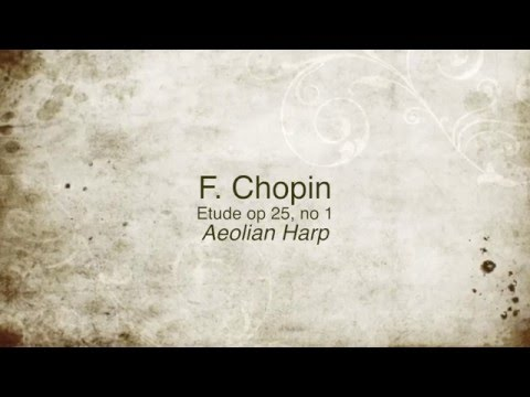 Chopin Etude op 25 no 1  Aeolian Harp