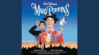 """A Spoonful of Sugar (From """"Mary Poppins"""" / Soundtrack Version)"""