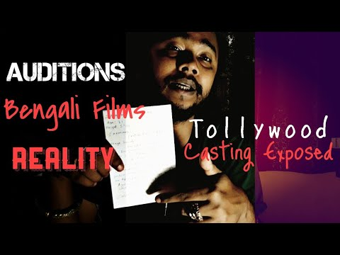 REALITY OF AUDITIONS IN BENGALI FILMS/Tollywood Casting Process  Exposed/Acting Class In Bengali