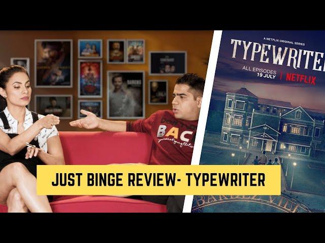 Just Binge Review: Is Netflix's 'Typewriter' Binge Worthy or Cringe Worthy? | SpotboyE