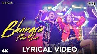 Bhangra Paa Le Lyrical - Bhangra Paa Le | Sunny Kaushal, Rukshar Dhillon | Shubham-Jam8, Mandy