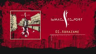 01. Ismael Telfort - Abrazame (Audio Oficial)   #23 Album