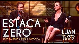 Estaca Zero - Ivete Sangalo (Video)