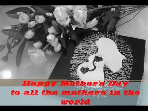 Mothers day string art