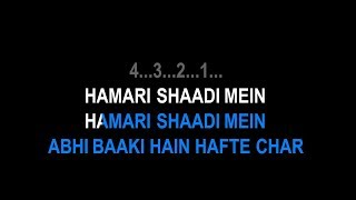 Hamari Shaadi Mein Karaoke With Lyrics Vivah - YouTube