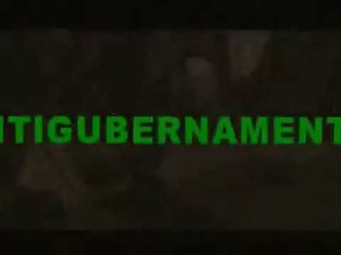 Antigubernamental - ANTIGUBERNAMENTAL - Video 2005