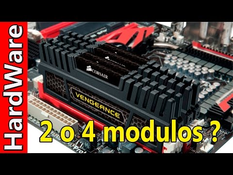 ¿ Que es mejor 2 o 4 módulos de Memoria RAM ?