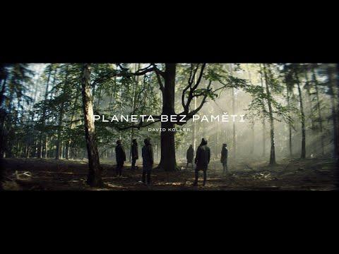 DAVID KOLLER - Planeta bez paměti (oficiální videoklip)