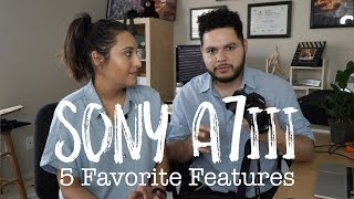 My Favorite Features from the Sony a7iii