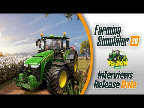 Farming Simulator 2020 - Interviews, News, Announcement, Release Date