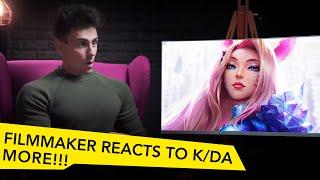 FILMMAKER REACTS TO LEAGUE OF LEGENDS K/DA MORE!