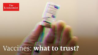 Covid-19 vaccines: what information can you trust? | The Economist