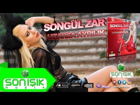 Songül Zar - Uzarsa Ayrılık klip izle