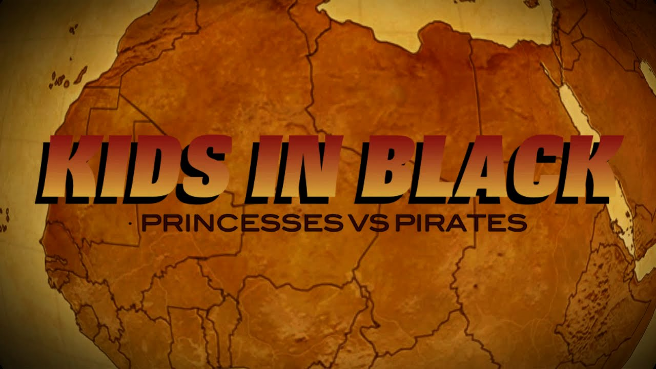 KIDS IN BLACK. Princesses vs Pirates