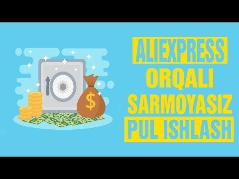 ALIEXPRESS ORQALI SARMOYASIZ 500$ ISHLASH