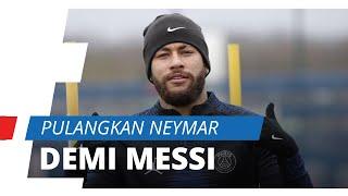 Demi Membuat Lionel Messi Bertahan, Barcelona Siap Pulangkan Neymar JR