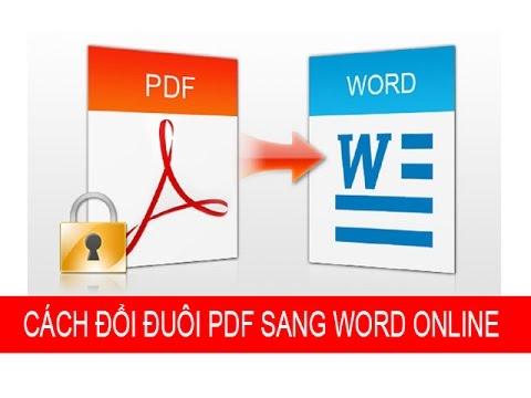 Hướng dẫn cách chuyển file PDF sang WORD online miễn phí