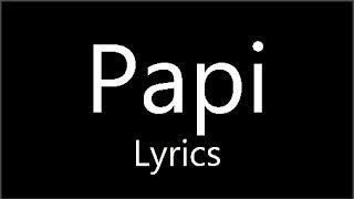 Papi - Todrick Hall ft. Nicole Scherzinger (Lyrics) - Straight Outta Oz