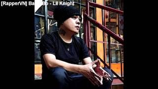[RapperVN] Banh Bo - Lil Knight