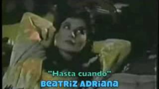 BEATRIZ ADRIANA canta HASTA CUANDO VideoClip 1980