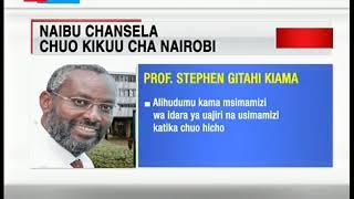Prof Stephen Gitahi Kiama ndiye Naibu Chansela mpya wa Chuo Kikuu cha Nairobi
