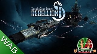Sins of A Solar Empire Rebellion Review - Worth A Buy?