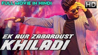 EK AUR ZABARDUST KHILADI (2018) | New Released Full Hindi Dubbed Movie | Action Movie 2018