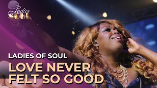 Gambar cover Ladies Of Soul - Love Never Felt So Good Live At The Ziggo Dome 2015