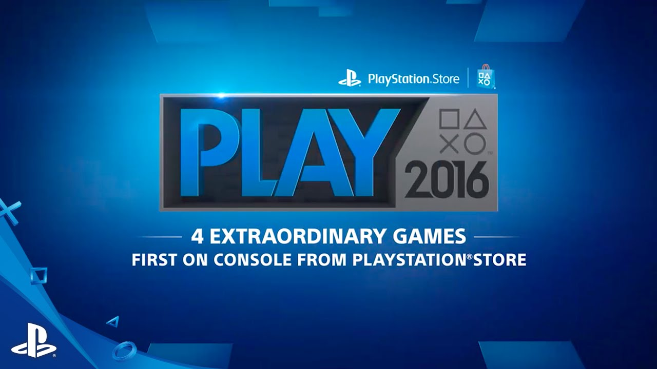 PlayStation Store PLAY 2016 Starts Today, Lineup Revealed