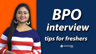 BPO Interview Questions for freshers - Get success in BPO Interview process by Wisdomjobs
