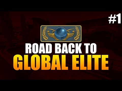 CS:GO - Road back to GLOBAL ELITE #1