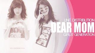 Dear Mom - Girls' Generation (Line Distribution)
