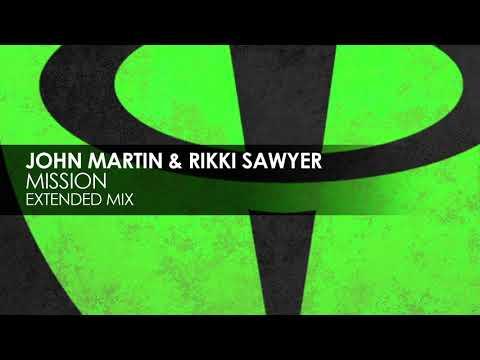 John Martin & Rikki Sawyer - Mission