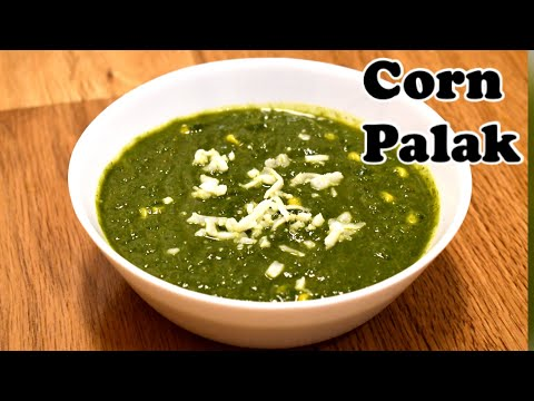 Spinach Corn Curry | Corn Palak Sabzi | Makai Palak Sabzi | पालक मकई की सब्जी- Prish Kitchen