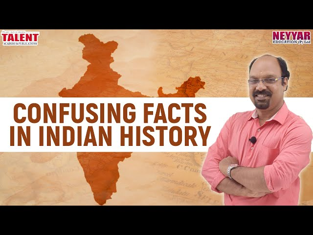 Confusing Facts in Indian History