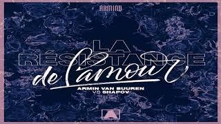 Armin van Buuren vs Shapov - La Résistance De L' Amour (Extended Mix)