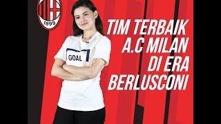 Tim Terbaik Milan di Era Silvio Berlusconi