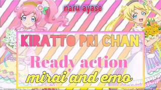 Kiratto Pri Chan Ready Action Mirai And Emo (Requested By Time Coaster )