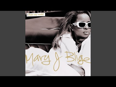 Love Is All We Need - Mary J Blige