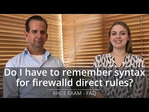 RHCE Exam FAQ - Do I have to remember firewalld commands for ...