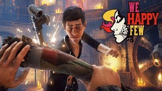 We Happy Few - E3 Early Access Preview - Part 1