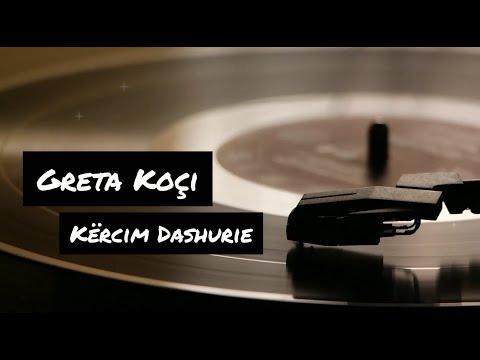 Greta Koci - Kercim Dashurie