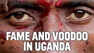 Voodoo Stardom in Uganda