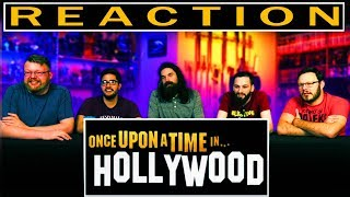 ONCE UPON A TIME IN HOLLYWOOD   Official Trailer REACTION!!