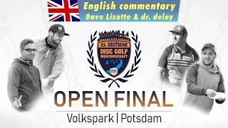 33rd German Discgolf Championship | Open final | English commentary by Dave Lizotte & dr. delay