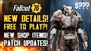 Fallout 76 - Going FREE TO PLAY? New Patch Updates! New Limited Time Shop Items! Bethesda Responds!