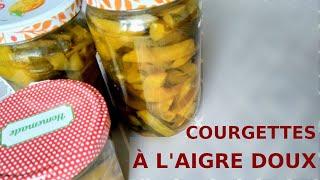 Courgettes à l'aigre-doux (pickles)